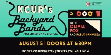 Backyard Bands Presents Olivia Fox and Pablo Sanhueza tickets