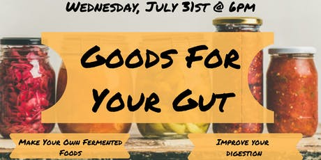 Goods For Your Gut Workshop tickets