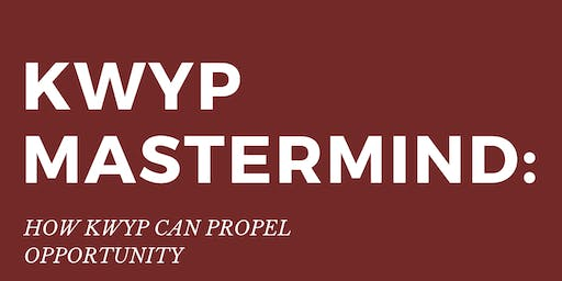 KWYP Mastermind: How KWYP can propel opportunity