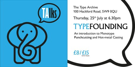 TAlks: Typefounding tickets