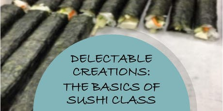 Basics of Sushi Delectable Creations tickets