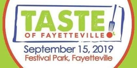 Taste of Fayetteville - 10th Anniversary  tickets