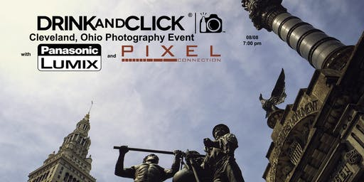 Drink and Click ® Cleveland, OH Event with Panasonic and Pixel Connection