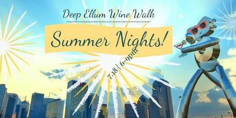 Deep Ellum Wine Walk: Summer Nights tickets
