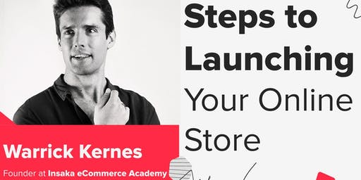 Steps to Launching Your Online Store