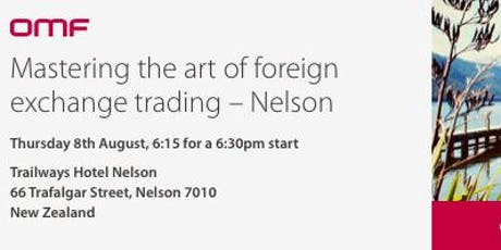 Mastering the Art of Foreign Exchange Trading - Nelson  tickets