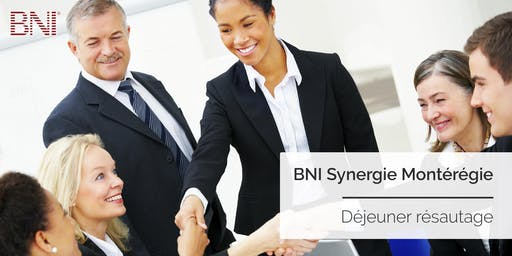 Déjeuner réseautage 7@9 | BNI Synergie Montérégie  | Boucherville