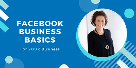 Facebook Basics For Your Business With Face UP Now tickets