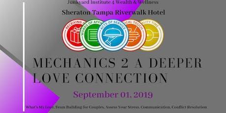 Mechanics 2 A Deeper Love Connection tickets