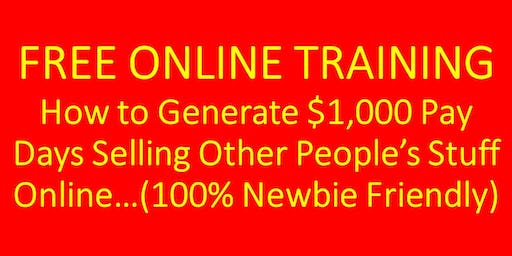 How To Make $1,000 Per Day Selling Other People's Stuff Online- Newbie Friendly