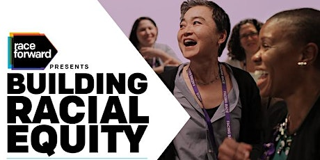 Building Racial Equity: Foundations - Seattle, WA 4/7 tickets