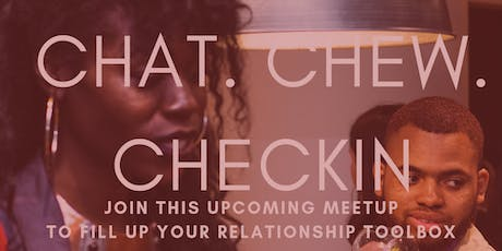 Chat, Chew & Love Checkin tickets