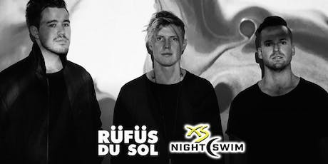 Rufus Du Sol Nightswim Party at XS tickets