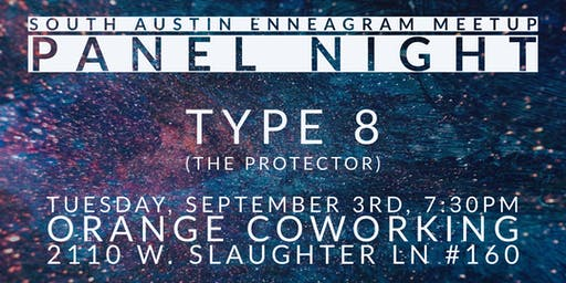 South Austin Enneagram Meetup Panel: Type 8