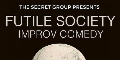 FUTILE SOCIETY Improv Comedy tickets