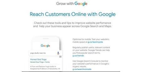 Google Workshop Reach Customers Online With Google tickets