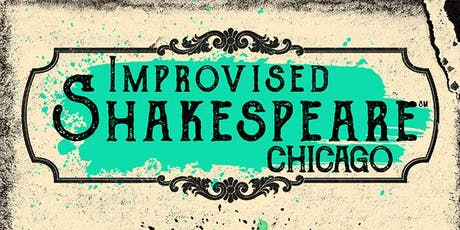 Improvised Shakespeare Chicago tickets