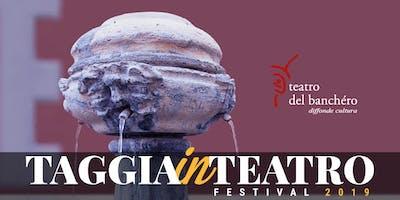 Taggia in Teatro 2019 / Abbonamento 4 serate
