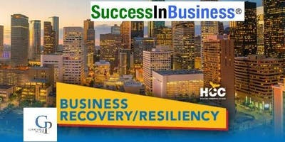 SUCCESS IN BUSINESS® Summer Series Business Forum Uncovering the hidden treasures of The Small Business Administration