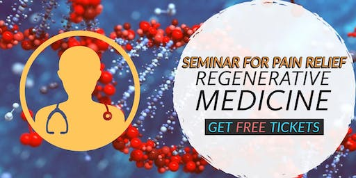 FREE Stem Cell for Pain Relief Seminar - Houston North/Shenandoah