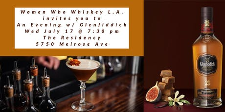 Women Who Whiskey L.A. ~ An Evening w/ Glenfiddich at The Residency tickets