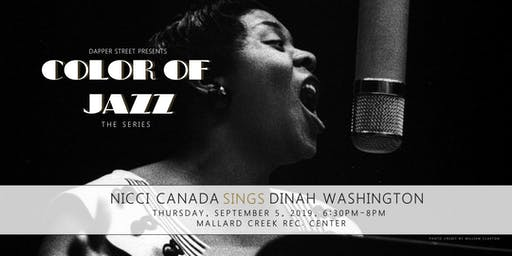 Color of Jazz - Nicci Canada sings Dinah Washington