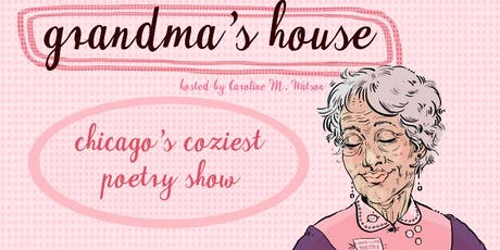 Grandma's House: Chicago's Coziest Poetry Show feat Jerwin Gabriel Santiago tickets