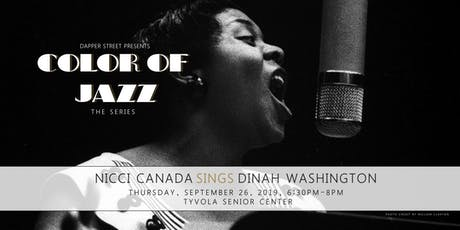 Color of Jazz - Nicci Canada sings Dinah Washington tickets