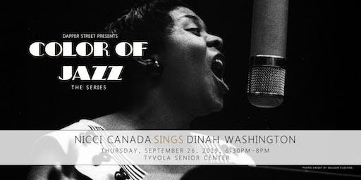Color of Jazz - Nicci Canada sings Dinah Washington
