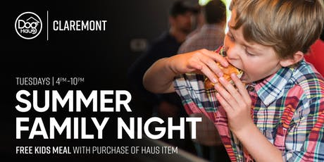Summer Family Night! Free Kid's Meal with purchase of Haus Item tickets