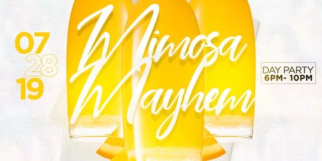 Mimosa Mayhem  tickets