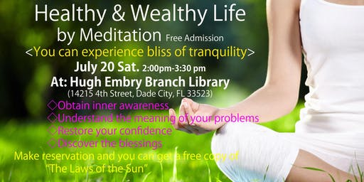 Healthy & Wealthy Life by Meditation (Meditation Seminar)