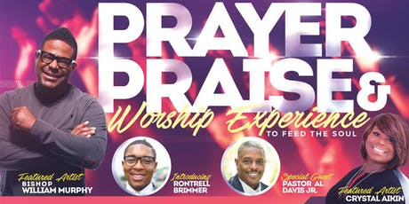 Prayer Praise & Worship Experience tickets