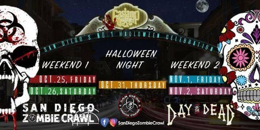 2019 San Diego Zombie Crawl Meets Day of The Dead | Oct 25-Nov 2