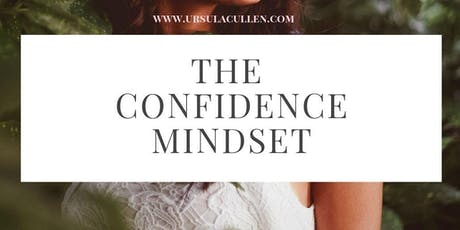 The Confidence Mindset Masterclass tickets
