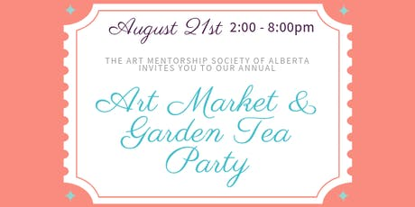 AMSA 2nd Annual: Art Market & Garden Tea Party  tickets