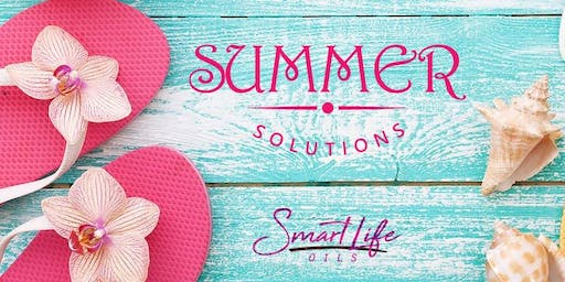 Smart Life Essential Oils Summer Solutions Event