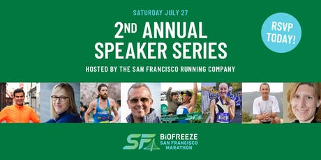 2nd Annual BSFM Speaker Series Hosted by the San Francisco Running Company! tickets