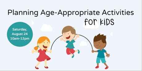 Planning Age-Appropriate Learning Activities for Kids tickets