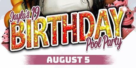Jayla Renee's 19th Birthday Pool Party tickets