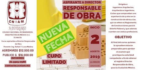 Curso: Aspirante a Director Responsable de Obra CDMX entradas
