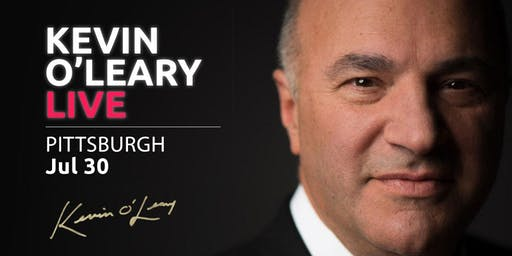(Free) Shark Tank's Kevin O'Leary LIVE in Pittsburgh!