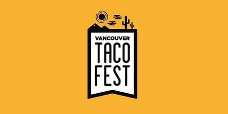 TacoFest Vancouver tickets