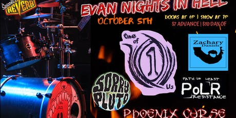 Evan Nights In Hell: Birthday Show! tickets