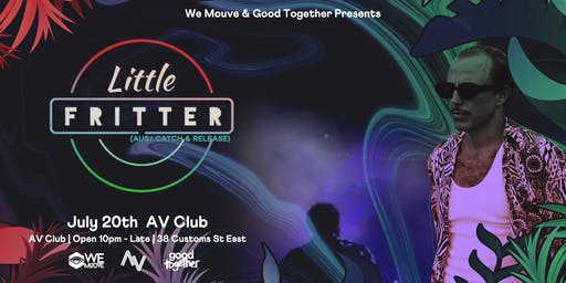 WE MOUVE Presents: Little Fritter (AUS)
