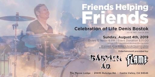 Friends Helping Friends, Celebration of Life for Denis Bostok