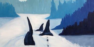 Howe Sound Orca Paint & Sip Night - Art Painting, Drink & Food