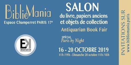 BiblioMania - Salon du livre, papiers anciens et objets de collection - Spécial Paris by night billets