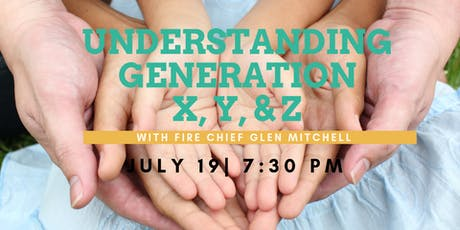 Understanding Generation X, Y, and Z with Fire Chief Glen M. Mitchell tickets