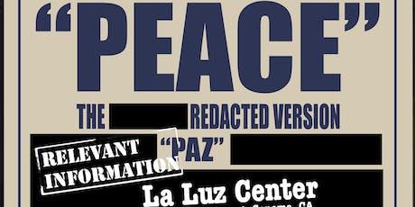 El Arte es Medicina PEACE: The Redacted Version | PAZ: La Versión Redactado tickets